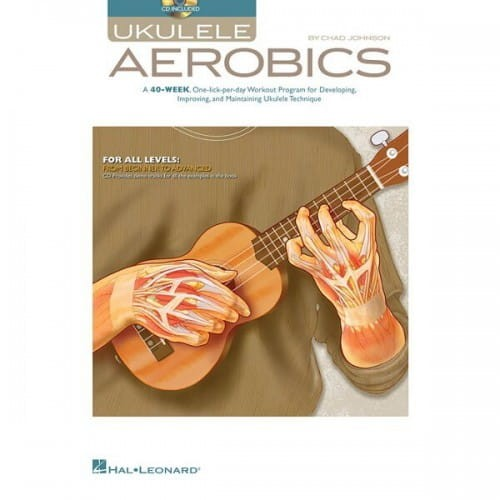 Ukulele Aerobics for all levels from Beginner to Advanced (+ audio online) - nauka gry na ukulele